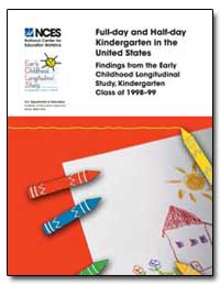 Full-Day and Half-Day Kindergarten in th... by Walston, Jill
