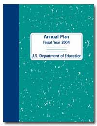 Annual Plan Fiscal Year 2004 U. S. Depar... by Paige, Rod
