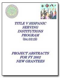 Title V Hispanic Serving Institutions Pr... by Davila, Carmen Ortega