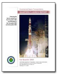 First Quarter 2003 Quarterly Launch Repo... by Federal Aviation Administration