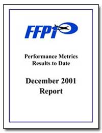 Performance Metrics Results to Date Dece... by Federal Aviation Administration