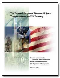 The Economic Impact of Commercial Space ... by Federal Aviation Administration