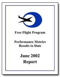 Free Flight Program Performance Metrics ... by Federal Aviation Administration
