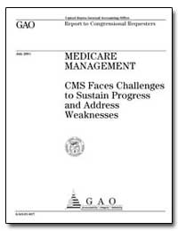 Medicare Management Cms Faces Challenges... by General Accounting Office