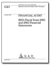 Financial Audit Irs's Fiscal Years 2003 ... by General Accounting Office