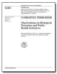 Combating Terrorism Observations on Biol... by Hinton, Henry L., Jr.