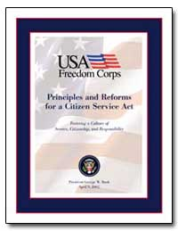 Principles and Reforms for a Citizen Ser... by Bush, George W.