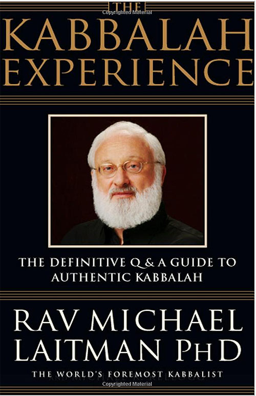 The Kabbalah Experience by Rav Michael Laitman