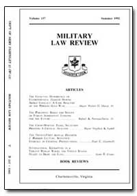 Military Law Review-Volume 137 by Shaver, Daniel P., Major