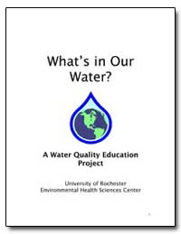 A Water Quality Education Project by Markowitz, Dina, Ph. D.
