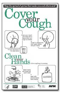 Stop the Spread of Germs Thatmake You an... by Department of Health and Human Services