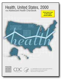 Health : United States, 2000 by Shalala, Donna E.