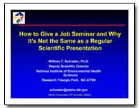 How to Give a Job Seminar and Why It's N... by Schrader, William T., Ph. D.
