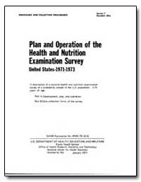 Plan and Operation of the Health and Nut... by Rice, Dorothy P.