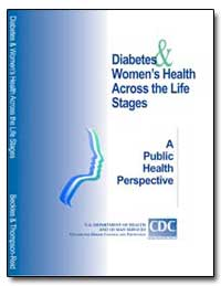 Diabetes and Women's Health Across the L... by Department of Health and Human Services