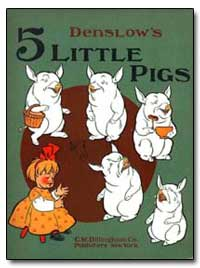 Five Little Pigs by Denslow, W. W.