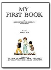 My First Book by Coleman, Bessie Blackstone