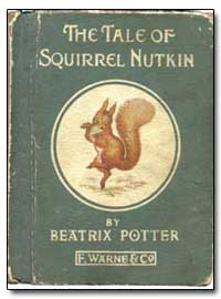 Squirrel Nutkin by Potter, Beatrx