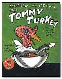 Tommy Turkey by Gall, Alice Crew
