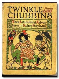 Twinkle and Chubbins by Bankcroft, Laura