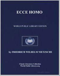 Ecce Homo by Nietzsche, Friedrich Wilhelm