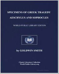 Specimens of Greek Tragedy Aeschylus and... by Smith, Goldwin