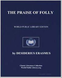 The Praise of Folly by Erasmus, Desiderius
