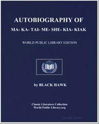 Autobiography of Ma-Ka-Tai-Me-She-Kia-Ki... by Hawk, Black