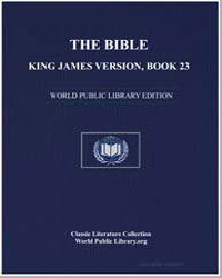 The Bible, King James Version, Book 23 :... by