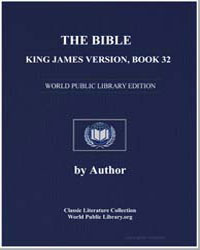 The Bible, King James Version, Book 32 :... by