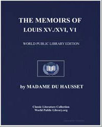 The Memoirs of Louis XV, Xvi, Volume 1 by Hausset, Du, Madame