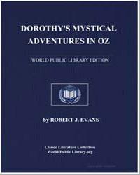 Dorothy's Mystical Adventures in Oz by Evans, Robert J.