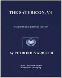 The Satyricon, Volume 4 (Escape by Sea) by Arbiter, Petronius