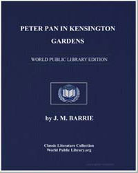 Peter Pan in Kensington Gardens by Barrie, James Matthew