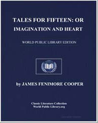 Tales for Fifteen : Or, Imagination and ... by Cooper, James Fenimore
