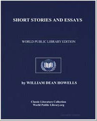 Short Stories and Essays by Howells, William Dean, Editor