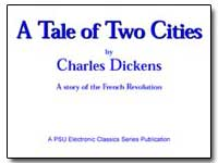 A Tale of Two a Tale of Two Cities by Dickens, Charles