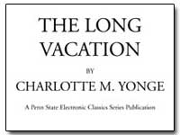 The Long Vacation by Yonge, Charlotte Mary
