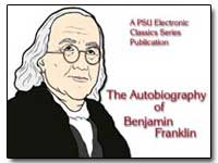 The Autobiography of Benjamin Franklin w... by Eliot, Charles William