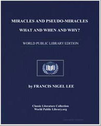 Miracles and Pseudo-Miracles -- What and... by Lee, Francis Nigel, Dr.