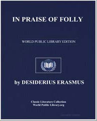 In Praise of Folly by Erasmus, Desiderius