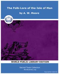 The Folk-Lore of the Isle of Man by Moore, A. W.