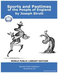 Sports and Pastimes of the People of Eng... by Strutt, Joseph