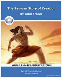 The Samoan Story of Creation Volume Vol. I by Fraser, John