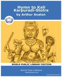 Hymn to Kali, Karpuradi-Stotra by Avalon, Aurther