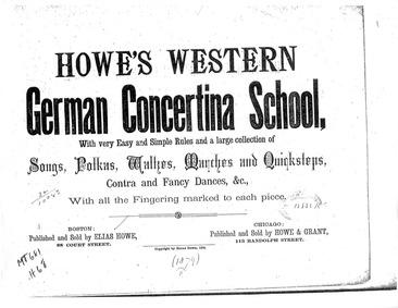 Howe's Western German Concertina School ... by Howe, Elias