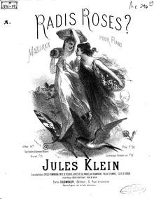 Radis roses? (Mazurka pour piano) : Comp... by Klein, Jules