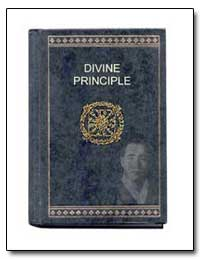 Divine Principle by Moon, Sun Myung, Rev.