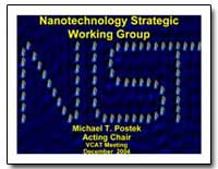 Nanotechnology Strategic Working Group by Postek, Michael T.