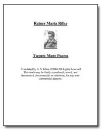Twenty More Poems of Rainer Maria Rilke by Rilke, Rainer Maria